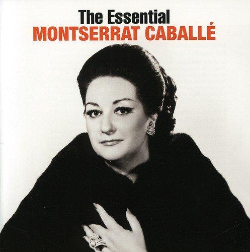 The Essential Montserrat Caballe [International Version]