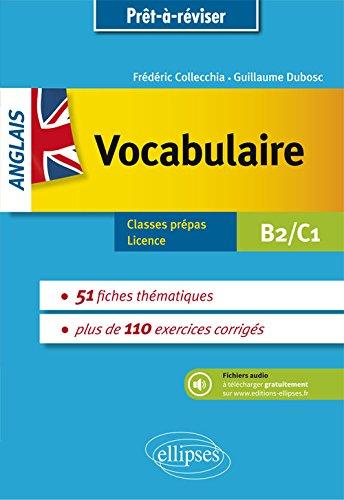 Prêt à réviser. Anglais. Vocabulaire thématique avec exercices corrigés et fichiers audio. B2-C1