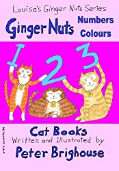 Ginger Nuts Numbers and Colours (Louisa's Ginger Nuts Series Book 11)