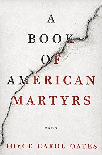 A Book of American Martyrs: A Novel por Joyce Carol Oates