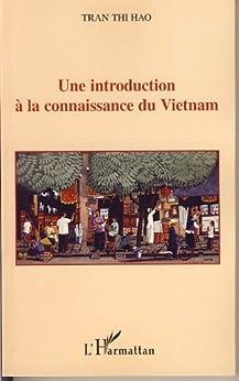 Une introduction à la connaissance du Vietnam par [Hao, Tran Thi]