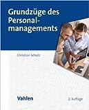 Grundzüge des Personalmanagements von Christian Scholz ( 17. September 2014 )