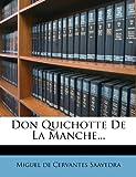 Don Quichotte De La Manche...