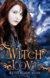 A Witch in Love (The Winter Trilogy)