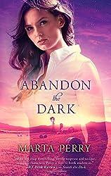 Abandon the Dark (Watcher in the Dark) by Marta Perry (2014-06-24)