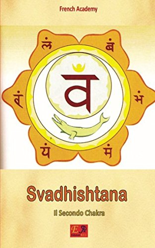 Svadhishtana - Il Secondo Chakra