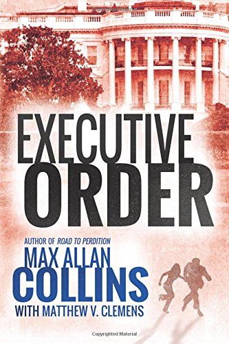 executive-order-reeder-and-rogers-thriller