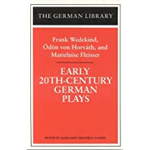 Early 20th-century German Plays (German Library)