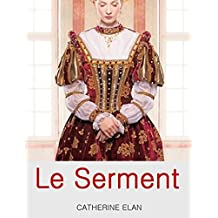 Le Serment (French Edition)