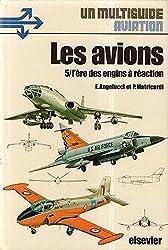 Les avions 5/ L'ère des engins à réaction