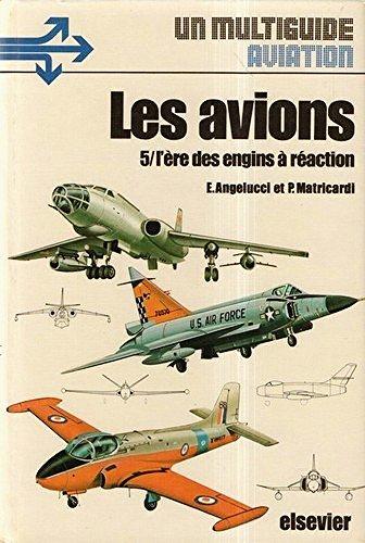 les-avions-5-lere-des-engins-a-reaction