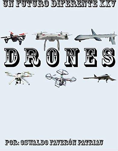 Drones Un Futuro Diferente nº 25