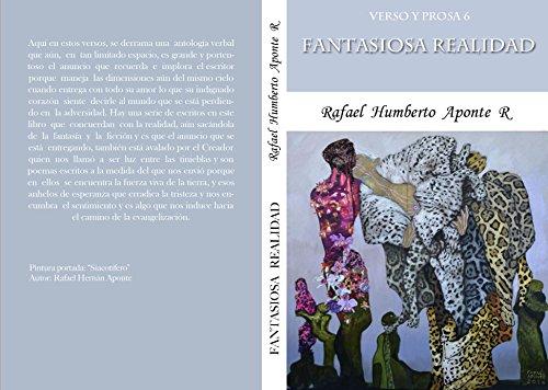 Verso y Prosa 6                    Fantasiosa Realidad