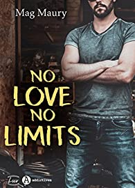 No love no limits par Mag Maury