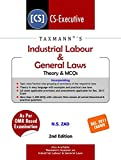 Industrial Labour & General Laws - Theory & MCQs (CS-Executive)-(December 2017 Exams)