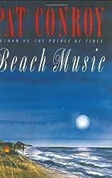 Beach Music by Pat Conroy (1995-06-01)