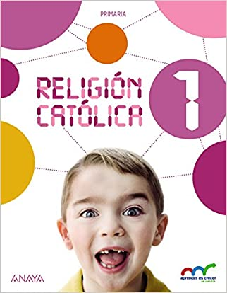 #10: Religión Católica 1. (Aprender es crecer en conexión) - 9788467876048