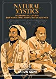 Natural Mystics: The Prophetic Lives of Bob Marley and Nusrat Fateh Ali Khan