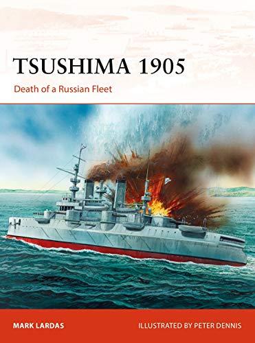 Tsushima 1905: Death of a Russian Fleet (Campaign) por Mark Lardas