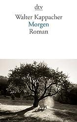 Morgen: Roman (dtv Literatur)