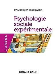 Psychologie sociale expérimentale - 2e éd. par Ewa Drozda-Senkowska