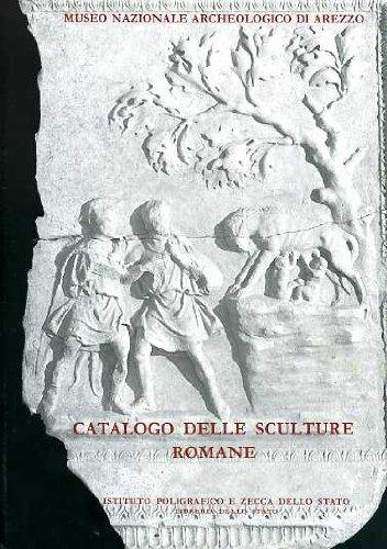 Catalogo delle sculture romane del Museo archeologico nazionale di Arezzo (Cataloghi dei musei e gall. d'Italia. NS) por Piera Bocci Pacini
