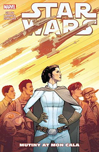 Star Wars Vol. 8: Mutiny At Mon Cala (Star Wars (2015-)) (English Edition) por Kieron Gillen