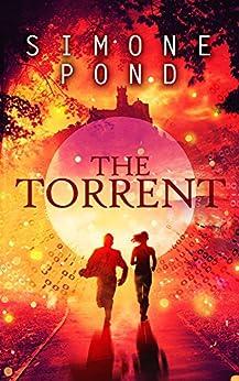 The Torrent (The New Agenda Series Book 3) (English Edition) par [Pond, Simone]