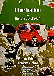 Uberisation = Économie déchirée ?