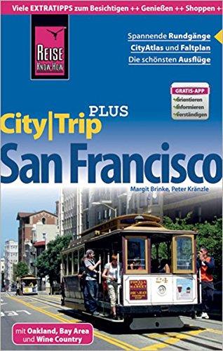 Reise Know-How Reiseführer San Francisco (CityTrip PLUS): mit Stadtplan und kostenloser Web-App