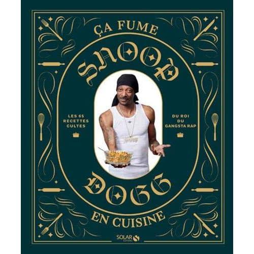 Snoop Dogg - ça fume en cuisine !