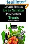 Le Guide Essentiel De La Nutrition De...