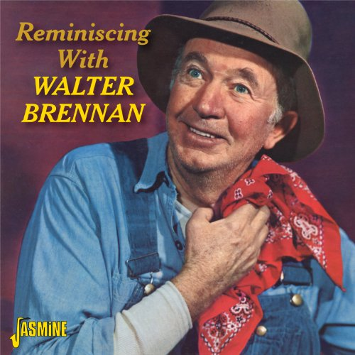 reminiscing-with-walter-brennan