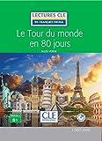 Telecharger Livres Le tour du Monde en 80 jours Niveau 3 B1 Lectures CLE en Francais facile Livre 2eme edition (PDF,EPUB,MOBI) gratuits en Francaise