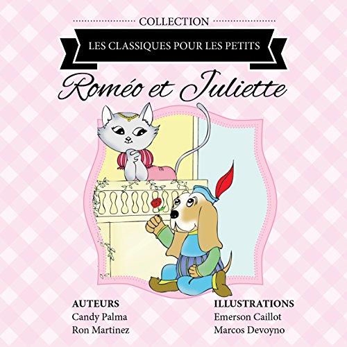 Roméo et Juliette (Les Classiques pour les Petits)