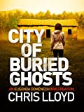 Front cover for the book City of Buried Ghosts by Chris Lloyd