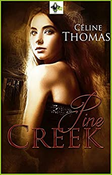 Pine Creek par [Thomas, Céline]
