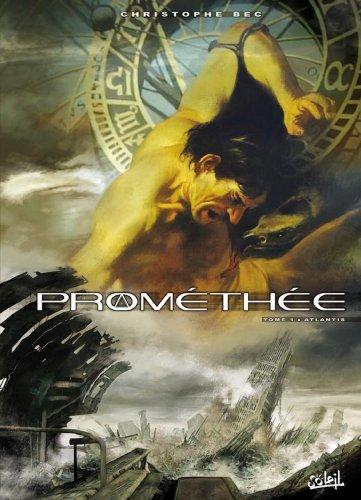 Prométhée T01 : Atlantis
