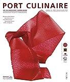 Port Culinaire Ten - Band No. 10: Sicherer Hafen für Gourmets