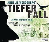 Tiefer Fall: Ein Anna Kronberg Krimi von Annelie Wendeberg