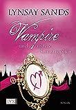 Vampire und andere Katastrophen (Argeneau, Band 11)