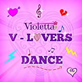 V-Lovers Dance (Dance with Violetta)
