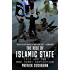 The Rise of Islamic State: ISIS and the New Sunni Revolution