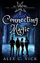 Connecting Magic (The Legacy of Androva Book 7)