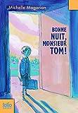Bonne nuit, monsieur Tom!
