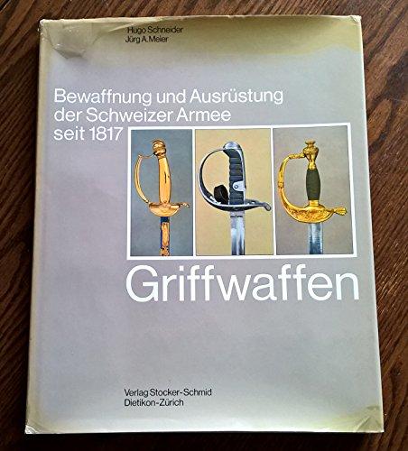 Griffwaffen. Degen, Säbel, Weidmesser, Faschinenmesser, Dolche, Bd 7