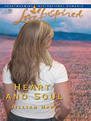 Heart and Soul (Mills & Boon Love Inspired)