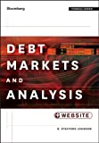 Debt Markets and Analysis (Bloomberg Financial)