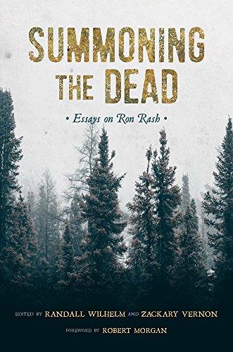 Summoning the Dead: Essays on Ron Rash