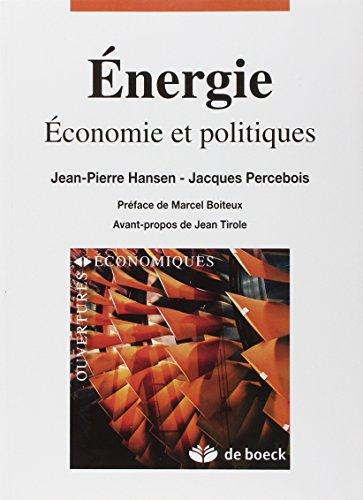 Energie : Economie et politiques